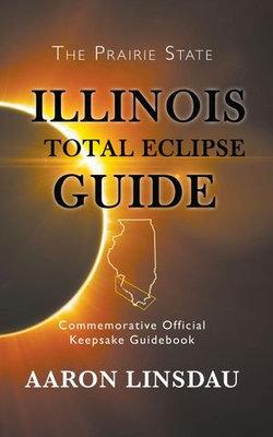 Illinois Total Eclipse Guide