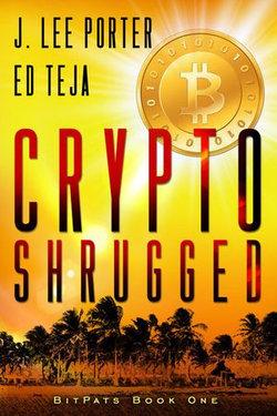 Crypto Shrugged