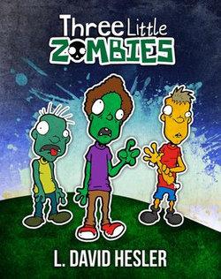 Three Little Zombies