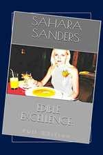 Edible Excellence, Full Edition