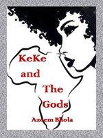 KeKe and The Gods