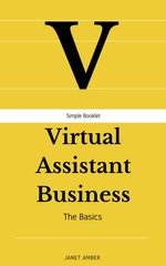 Virtual Assistant Business: The Basics