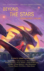 Beyond the Stars: Unimagined Realms