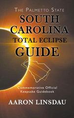 South Carolina Total Eclipse Guide