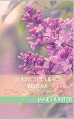 Where the Lilacs Bloom: A Pride and Prejudice Sensual Intimate