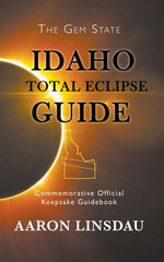 Idaho Total Eclipse Guide