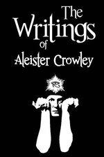 The Writings of Aleister Crowley