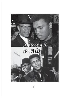 Malcolm X & Ali!