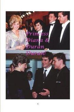 Princess Diana & Duran Duran!