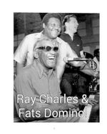 Ray Charles & Fats Domino!