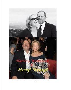 Harvey Weinstein & Meryl Streep!