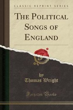 The Political Songs of England (Classic Reprint)