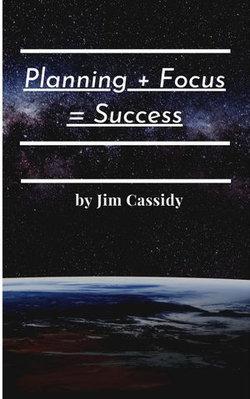 Planning + Focus = Success