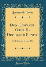 Don Giovanni, Ossia Il Dissoluto Punito