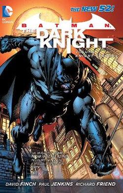 Batman - The Dark Knight Vol. 1