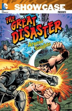 Showcase Presents The Great Disaster Featuring The Atomic Knights