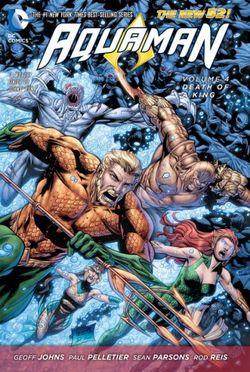 Aquaman Vol. 4 Death Of A King (The New 52)