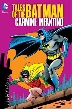 Tales Of The Batman Carmine Infantino