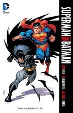 Superman/Batman Vol. 1 - Public Enemies