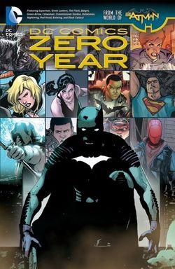 Dc Comics Zero Year (The New 52)
