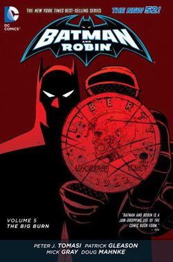 Batman And Robin Vol. 5