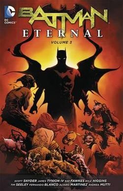 Batman Eternal Vol. 3 (the New 52)