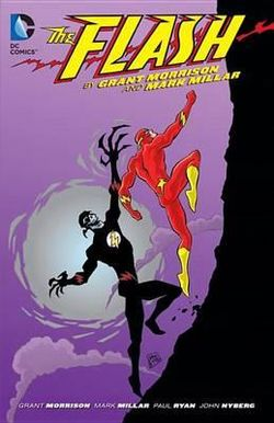 The Flash by Grant Morrison and Mark Millar