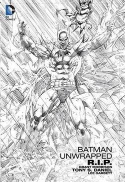 Batman R. I. P. Unwrapped