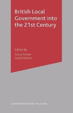 British Local Government into the 21st Century
