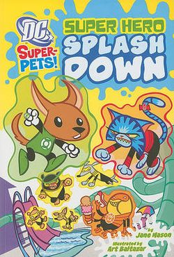 Super Hero Splash Down