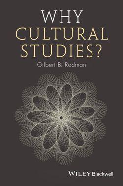 Why Cultural Studies?