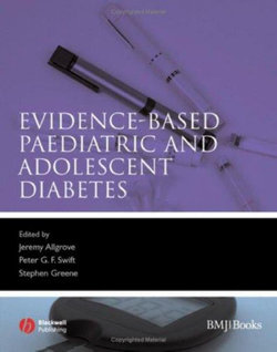 Evidence-Based Paediatric and Adolescent Diabetes