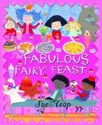 A Fabulous Fairy Feast
