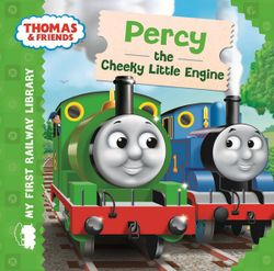 Percy the Cheeky Little Engine : Thomas & Friends