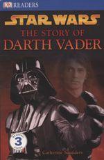 """Star Wars"" the Story of Darth Vader"