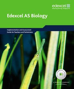 Edexcel A Level Science: AS Biology Implementation and Assessment Guide for Teachers and Technicians