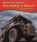 How Heavy Is Heavy?