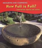 How Full Is Full?