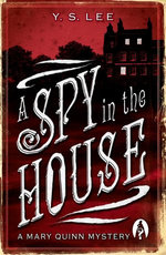 A Spy in the House