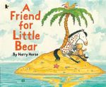 A Friend for Little Bear