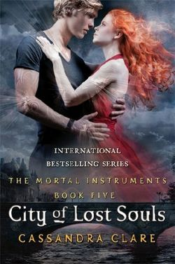 Mortal Instruments 5: City of Lost Souls, The