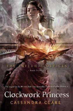 Infernal Devices Book 3: Clockwork Princess