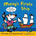 Maisy's Pirate Ship