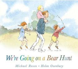 We're Going on a Bear Hunt Board Book