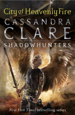 The Mortal Instruments 6: City of Heavenly Fire
