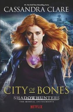 The Mortal Instruments 1: City of Bones - Tv Tie In