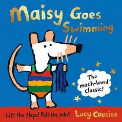 Maisy Goes Swimming 25th Anniversary Edition