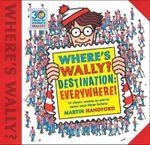 Where's Wally? Destination: Everywhere!