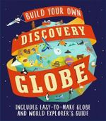 Discovery Globe : Build-Your-Own Globe Kit