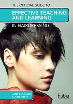 Hairdressing salon skills books buy online with free delivery the official guide to effective teaching and le fandeluxe Images